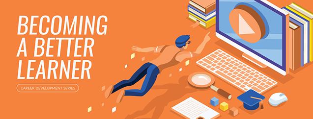 Catalog Slider – Slide 1: Becoming A Better Learner